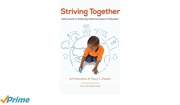 Striving Together: Early Lessons in Achieving Collective ...