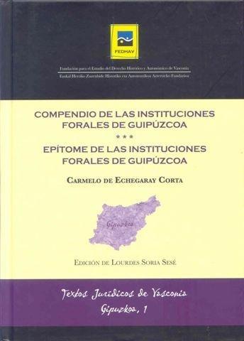 Compendio de las instituciones forales de gipuzkoa: Amazon.es ...