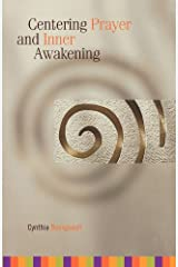 Centering Prayer and Inner Awakening Kindle Edition
