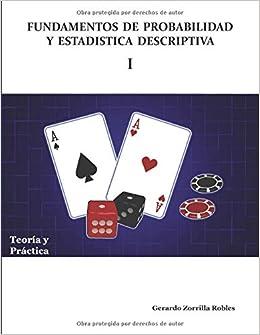 Fundamentos de Probabilidad y Estadística Descriptiva I ...