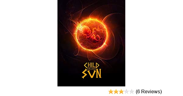 Child of the Sun Complete Edition