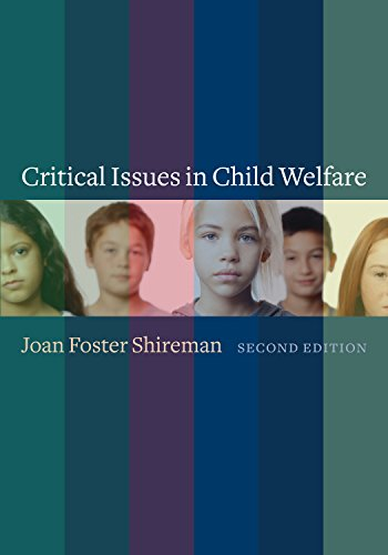Critical Issues in Child Welfare (Foundations of Social Work Knowledge Series)