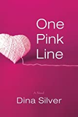 One Pink Line by Dina Silver (2013-05-28) Paperback