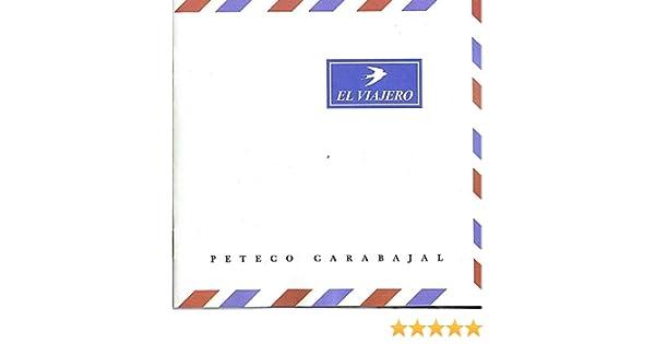 El Viajero de Peteco Carabajal en Amazon Music - Amazon.es