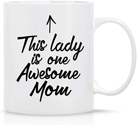 EpicGifts4You Funny Coffee Mug Mother's Day Mug - THIS LADY IS ONE AWESOME MOM - 11 oz - BOTH SIDES PRINTED - Gifts for Mom, Wife, Friends, Family