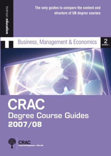 DCG1 07/08: BUSINESS & ECONOMICS (CRAC Degree Course Guides 2007/8 Series 1) CRAC/TROTMAN