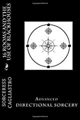 16 Rooms And the use of BLACKHOUSES: Advanced DIRECTIONAL SORCERY Paperback
