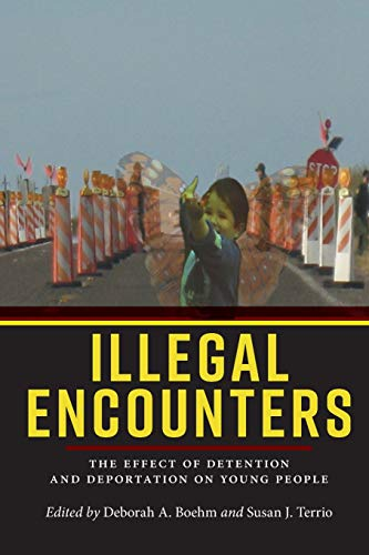 Pdf Social Sciences Illegal Encounters: The Effect of Detention and Deportation on Young People