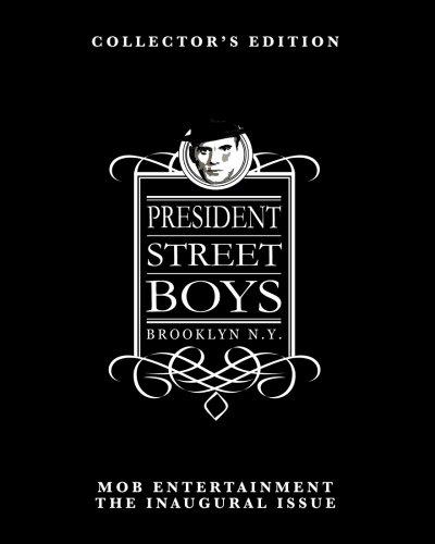 President Street Boys