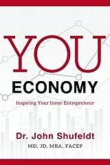 You Economy: Inspiring Your Inner Entrepreneur Paperback