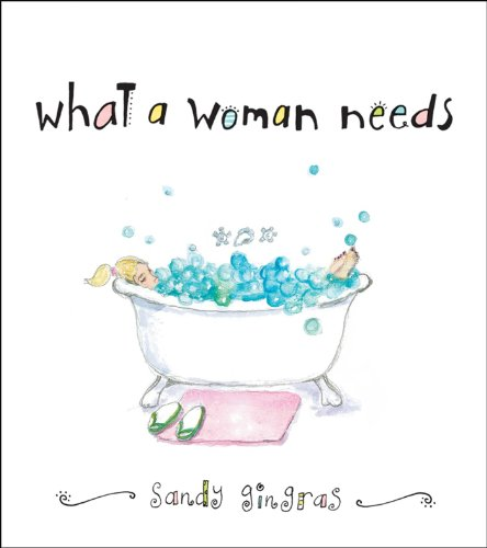 What a Woman Needs