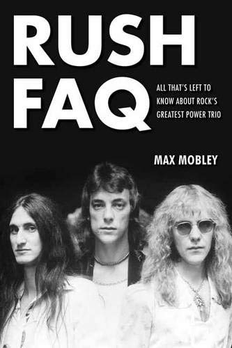 Rush FAQ: All That's Left to Know About Rock's Greatest Power ()