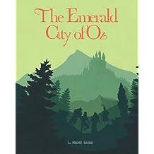 The Emerald City Of Oz: The Emerald City Of Oz - By L. Frank Baum (Classic, 20th-Century, Penguin) (Volume 1)