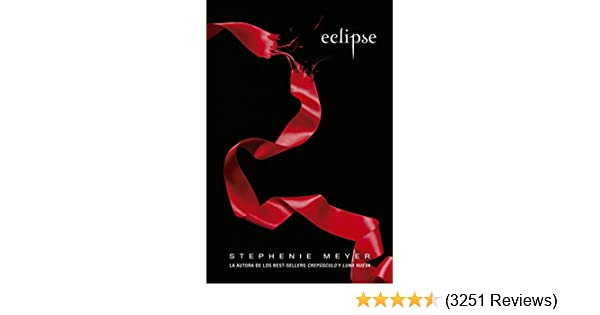 Eclipse (Saga Crepúsculo 3) (Spanish Edition)