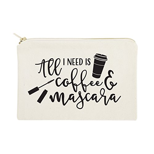 - The Cotton & Canvas Co. All I Need is Coffee & Mascara Cosmetic Bag and Travel Make Up Pouch