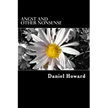 Angst and Other Nonsense: A Poetry Collection