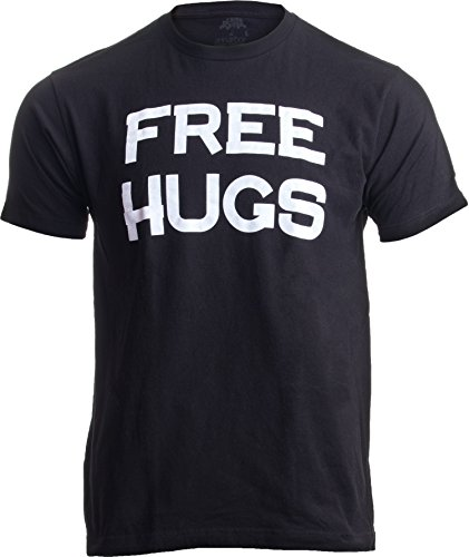 Free HUGS | Cute, Funny Optimist Humanist Silly Hugging Unisex T-Shirt-(Adult,L) Black -