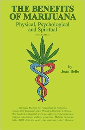 the benefits of marijuana physical psychological and spiritual