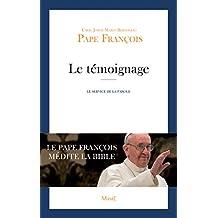 Le témoignage - Le service de la parole (Pape François)