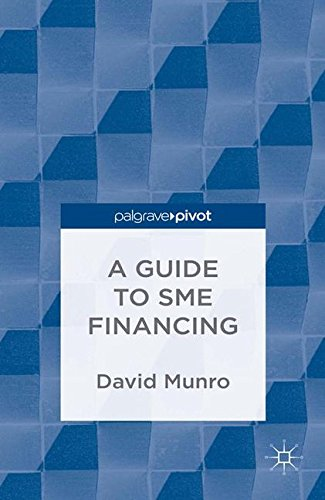 Download PDF A Guide To SME Financing Best Seller By D Munro