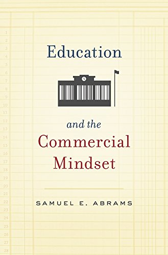 Education and the Commercial Mindset