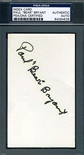 PAUL BEAR BRYANT PSA DNA COA Autograph 3x5 Index Card Hand Signed Authentic