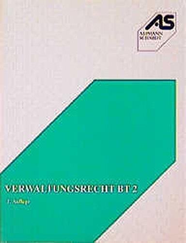 Verwaltungsrecht BT, Bd.2 : Baurecht, Planungsrecht, Immissionsschutz, Abfallrecht, Bodenschutz