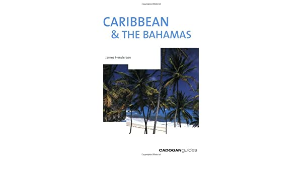 Caribbean & the Bahamas, 6th (Country & Regional Guides