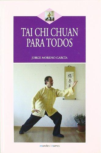Descargar Libro Tai Chi Chuan Para Todos Jorge Moreno Garcia