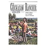 The Chickasaw Rancher, Neil R. Johnson and C. Neil Kingsley, 0870816349