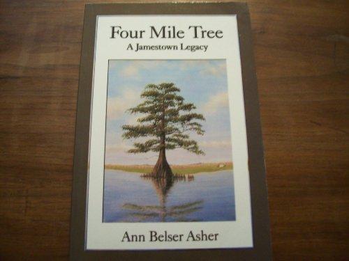 Four Mile Tree: A Jamestown Legacy