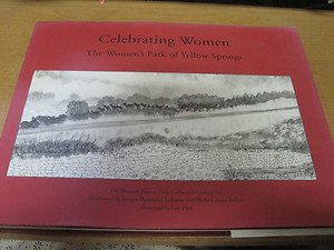 Celebrating women: The Women's Park of Yellow Springs