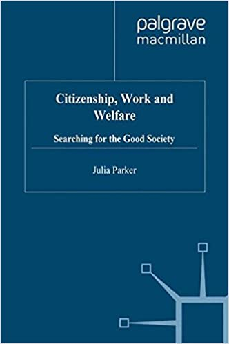 Ebooks gratuits télécharger pdb Citizenship, Work and Welfare: Searching for the Good Society PDF CHM