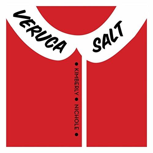 (Veruca Salt [Explicit])