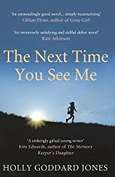 The Next Time You See Me (English Edition)