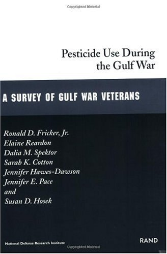 Download Pesticide Use During the Gulf War: A Survey of Gulf War Veterans (Gulf War Illnesses Series) pdf epub
