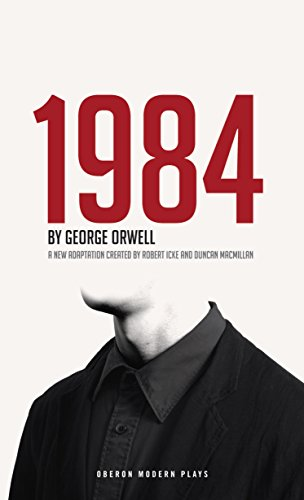1984 (Nineteen Eighty-Four) (Oberon Modern Plays) (Kindle Book 1984)
