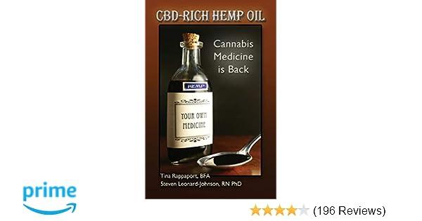 CBD-Rich Hemp Oil: Cannabis Medicine is Back: 9781499533354
