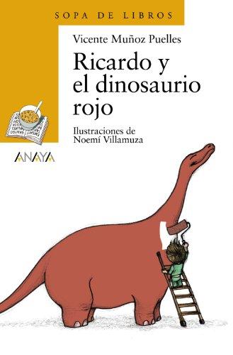 Ricardo y el dinosaurio rojo / Richard and the Red Dinosaur (Spanish Edition)