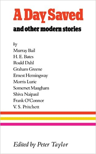 A Day Saved: And Other Modern Stories: Amazon ca: Peter Taylor: Books