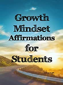 Growth Mindset Positive Affirmation Cards for Students - Encourage and Inspire Students of Any Age to Develop a Growth Mindset