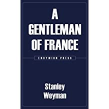 A Gentleman of France (English Edition)