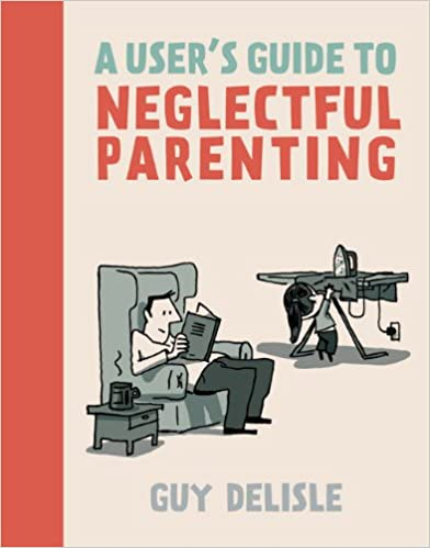 Book A User's Guide to Neglectful Parenting