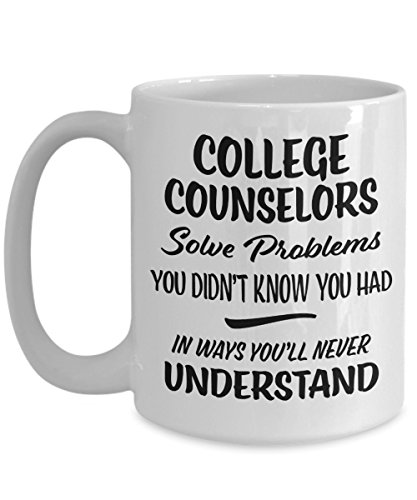 College Counselors Gift Mug - Funny Novelty Coffee Cup