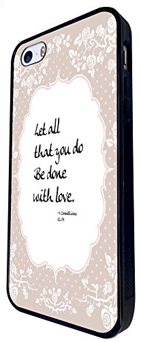 259 - Shabby Chic Floral Christian Quote Let All That You Do Be Done With Love Quote Design iphone SE - 2016 Coque Fashion Trend Case Coque Protection Cover plastique et métal - Noir
