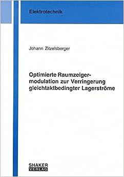 Optimierte Raumzeigermodulation zur Verringerung gleichtaktbedingter Lagerströme