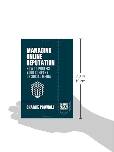 Managing-Online-Reputation-How-to-Protect-Your-Company-on-Social-Media-Palgrave-Pocket-Consultants