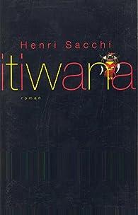 Itiwana par Henri Sacchi