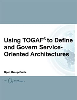 Using togaf to define and govern service for Togaf definition