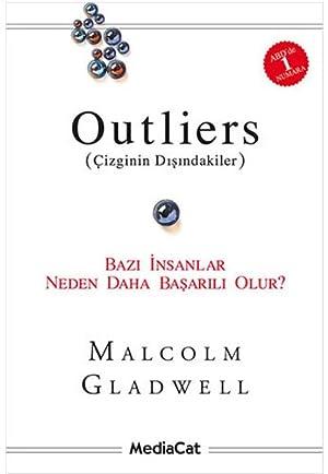 Outliers - Çizginin Dışındakiler: Bazı İnsanlar Neden Daha Başarılı Olur?
